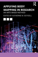 Applying Body Mapping in Research