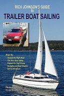 Rich Johnson s Guide to Trailer Boat Sailing