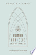 Roman Catholic Theology and Practice Book