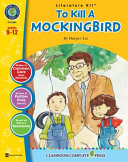 A Literature Kit For To Kill A Mockingbird By Harper Lee