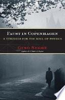 Download Faust in Copenhagen Book