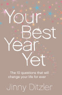 Your Best Year Yet!: Make the next 12 months your best ever!