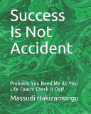 Success Is Not Accident Book