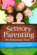 Sensory Parenting   The Elementary Years