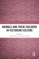 Animals and Their Children in Victorian Culture