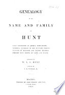 Genealogy of the name and family of Hunt, etc