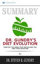 Dr  Gundry s Diet Evolution Summary Book