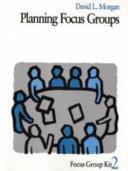 Planning Focus Groups