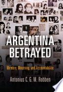 Argentina Betrayed
