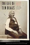 The Life of Ten Bears