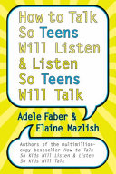 How to Talk So Teens Will Listen and Listen So Teens Will Talk Pdf/ePub eBook