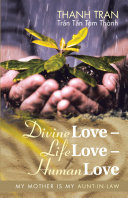 Divine Love – Life Love – Human Love