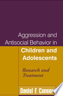 Aggression and Antisocial Behavior in Children and Adolescents