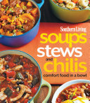 Southern Living Soups Stews And Chilis