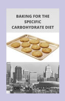 Baking For The Specific Carbohydrates Diet Book