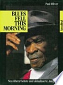 Blues Fell This Morning.  : Die Bedeutung des Blues.