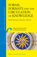 Forms  Formats and the Circulation of Knowledge