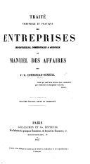 Traité théorique et pratique des enterprises industrielles, commerciales & agricoles, ou Manuel des affaires ... Deuxième édition, revue et augmentée