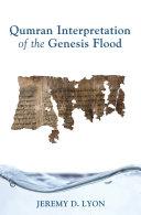 Qumran Interpretation of the Genesis Flood - Seite 199