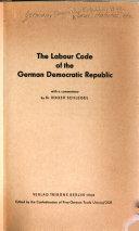 The Labour Code of the German Democratic Republic