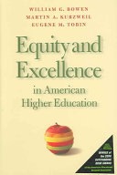 Equity and Excellence in American Higher Education