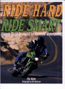 Ride Hard, Ride Smart
