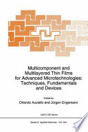 Multicomponent and Multilayered Thin Films for Advanced Microtechnologies  Techniques  Fundamentals and Devices Book