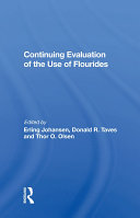 Continuing Evaluation Of The Use Of Fluorides