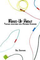 Wired Up Right - Further Adventures with Asperger Syndrome