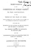 Pdf Reports of the Committee on Public Safety to the Convention of the People of the State of Texas ... containing the missions to San Antonio, to the Rio Grande, and to the N. W. Frontier. Gen'l Roger's mission to Louisiana to procure arms, and the conference of the Sub-Committee with the late Gov. Houston, etc