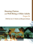 Housing Choices and Well Being of Older Adults