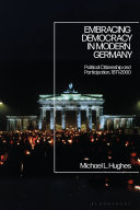 Embracing Democracy in Modern Germany