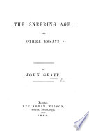 The Sneering Age; and Other Essays