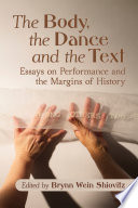 The Body  the Dance and the Text