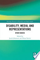 Disability, Media, and Representations