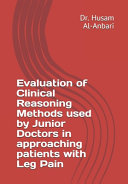 Evaluation of Clinical Reasoning Methods Used by Junior Doctors in Approaching Patients with Leg Pain