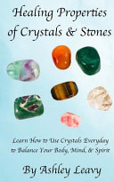 Healing Properties Of Crystals And Stones