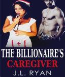 The Billionaire's Caregiver