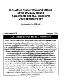 U S  Africa Trade Flows and Effects of the Uruguay Round Agreements and U S  Trade and Development Policy  Inv  332 362