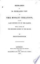 Remarks On Dr Buckland S View Of The Mosaic Creation As The Last Fitting Up Of The Earth With A Notice Of The Recorded Extent Of The Deluge By Eretzsepher Signed W G C I E W G Carter