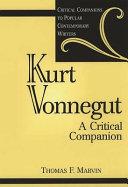 Kurt Vonnegut: A Critical Companion