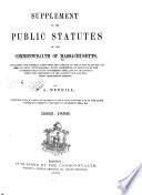 The Public Statutes of the Commonwealth of Massachusetts