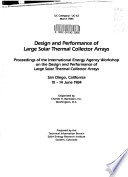 Design and Performance of Large Solar Thermal Collector Arrays
