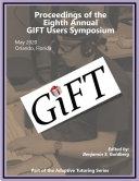Proceedings of the 8th Annual Generalized Intelligent Framework for Tutoring (GIFT) Users Symposium (GIFTSym8) [Pdf/ePub] eBook
