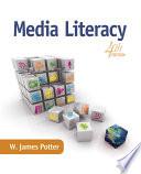 """Media Literacy"" by W. James Potter"