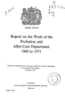 Report on the Work of the Probation and After Care Department 1969 to 1971