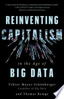Reinventing Capitalism in the Age of Big Data Book