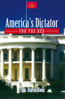 America's Dictator: FDR the Red