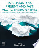 Understanding Present and Past Arctic Environments