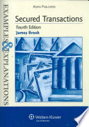 """""""Secured Transactions: Examples and Explanations"""" by James Brook"""